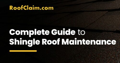 Complete Guide to Shingle Roof Maintenance
