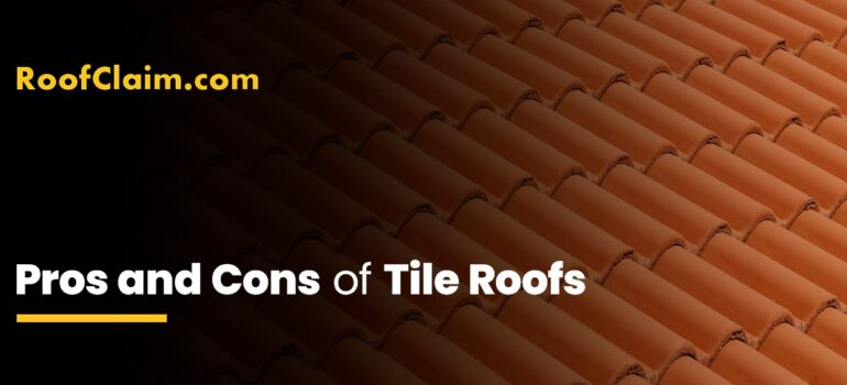 Pros and Cons of Tile Roofs.