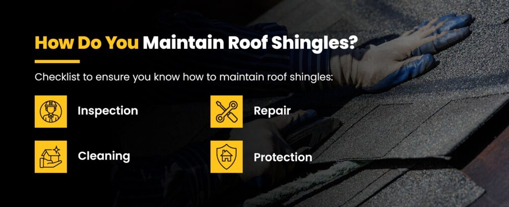 How Do You Maintain Roof Shingles